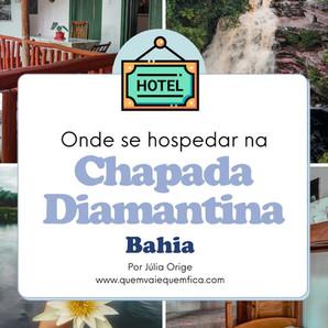 Onde se hospedar na Chapada Diamantina: