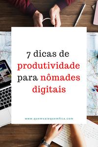 dicas de produtividade nomade digital