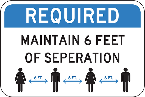 6ft Seperation Sign