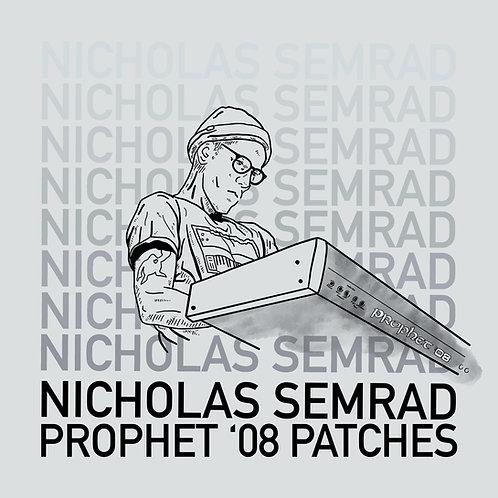 Nick Semrad's Prophet 08 Patch Set