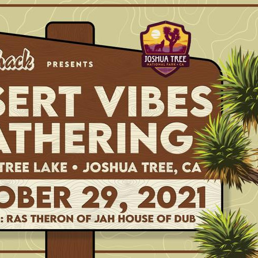 Desert Vibes Gathering presented by The Dub Shack