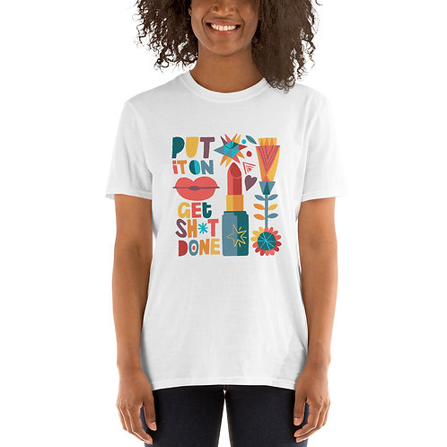 Put It On T-Shirt