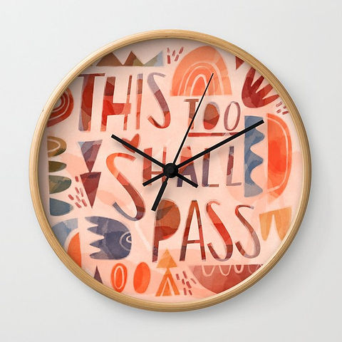 Illustrated quote, This too Shall Pass - Wall Clock