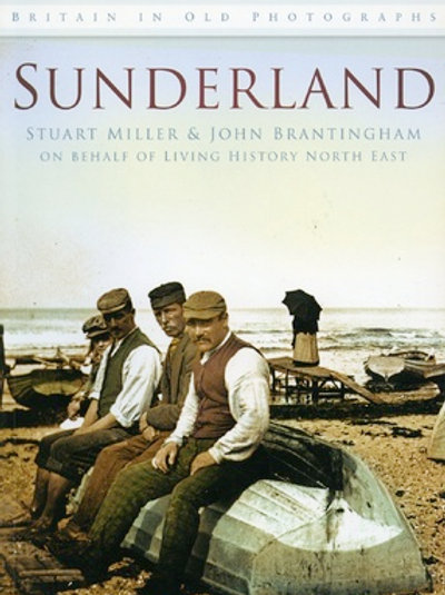 Sunderland - Britain in old photographs