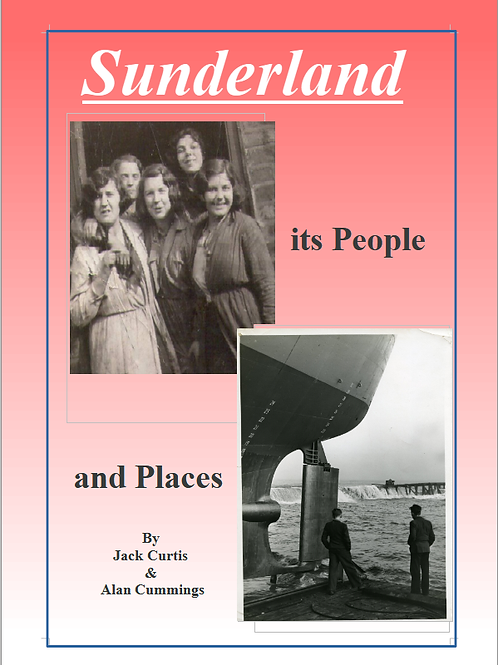 Sunderland, It's People and Places
