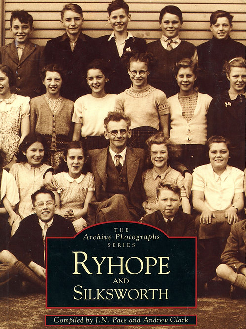 Ryhope and Silksworth - the Archive Photographs Series
