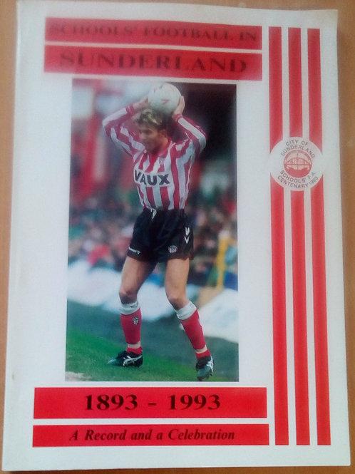 Schools Football in Sunderland 1893 - 1993