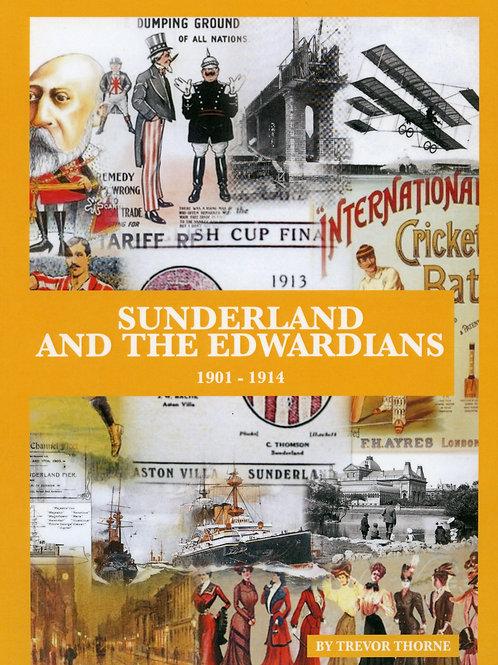 Sunderland and the Edwardians 1901 - 1914
