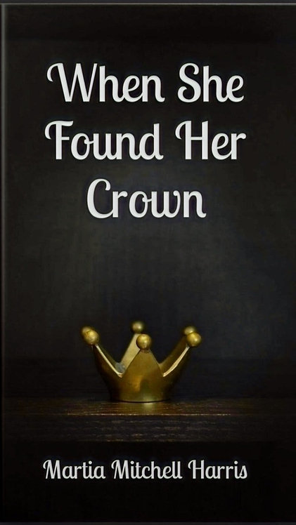 When She Found Her Crown paperback book