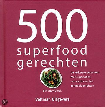 Kookboek: 500 superfood gerechten