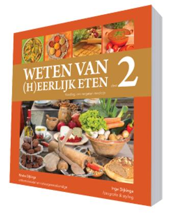 Kookboek: Weten van (h)eerlijk eten 2