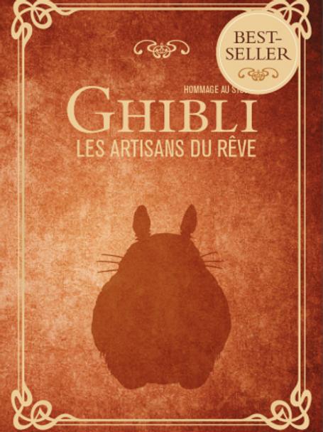 Ghibli : les artisans du rêve