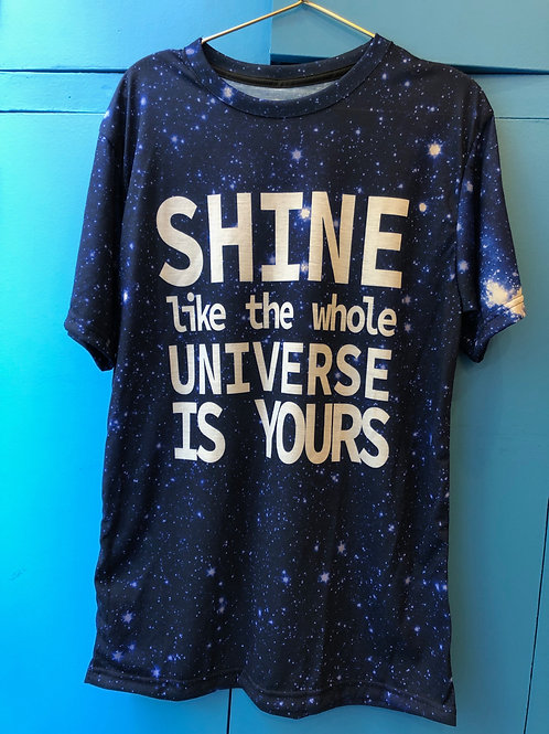 "T-Shirt ""Shine like the universe is yours"""