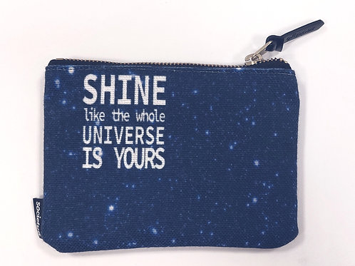 """Petite pochette - """"Shine like the whole universe is yours"""""""
