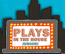 Plays In The House Junior!