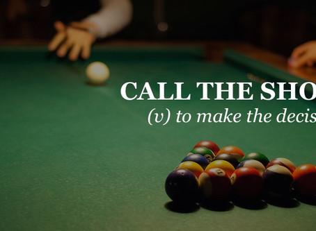 Call the shots (Деловые английские идиомы)