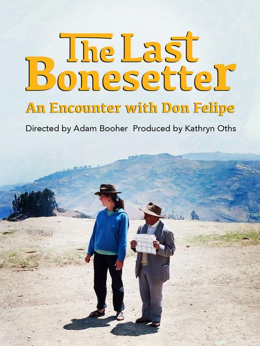 The Last Bonesetter