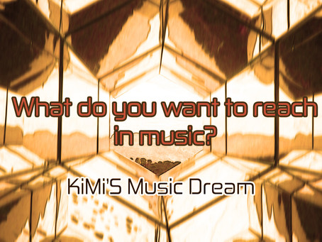 What do you want to reach in Music?