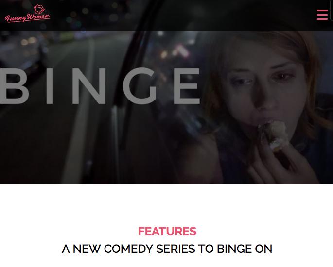Funny Women features BINGE.