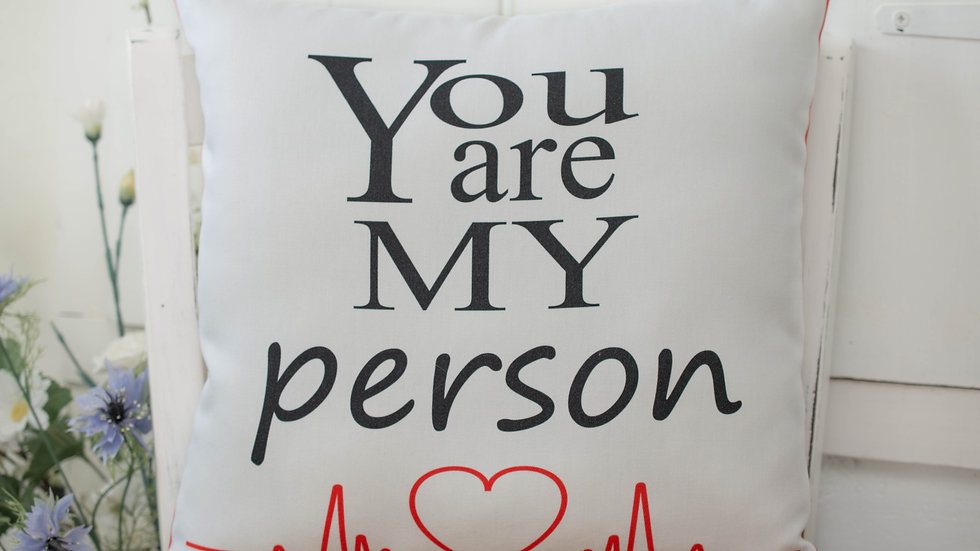 You Are My Person Gift Cushion