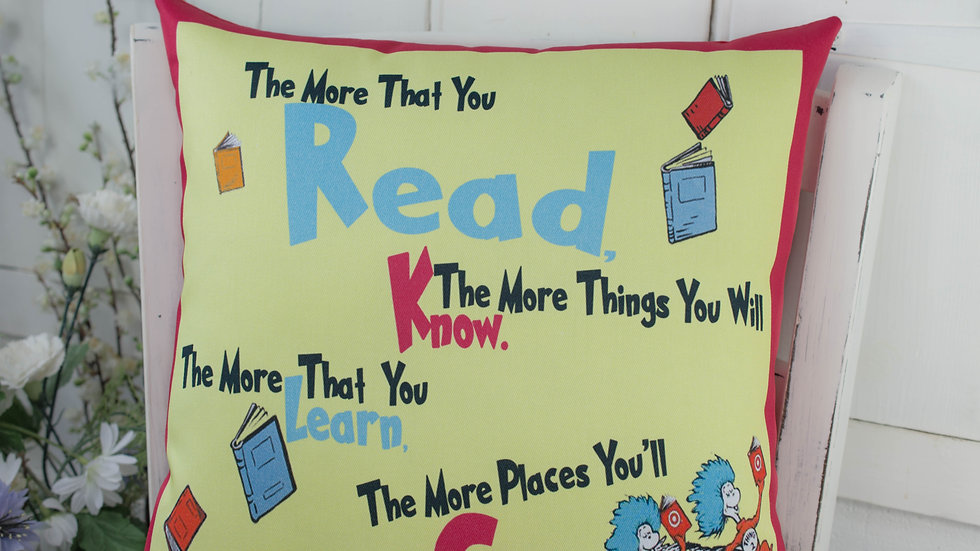 Dr Seuss Cushion Pillow - More You Read Quote