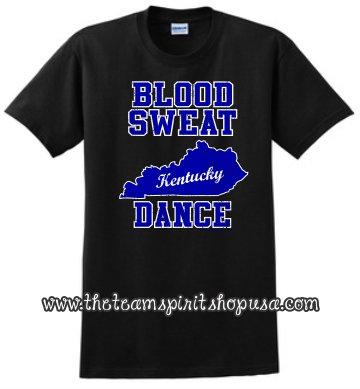 Blood Sweat Kentucky Dance Tee