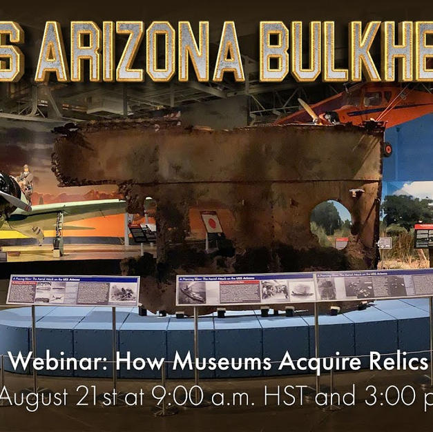 How Museums Acquire Relics: Insight into the USS Arizona Bulkhead
