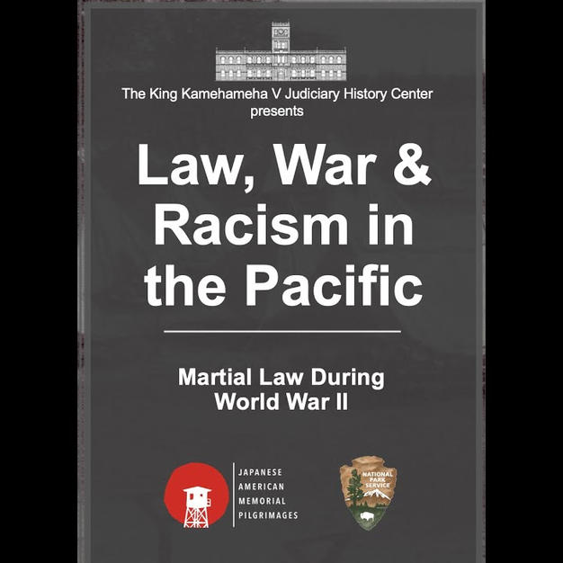 Law, War & Racism in the Pacific: Martial Law During World War II