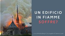 Un edificio in fiamme soffre?