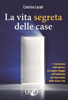 La vita segreta delle case-Caterina Loca