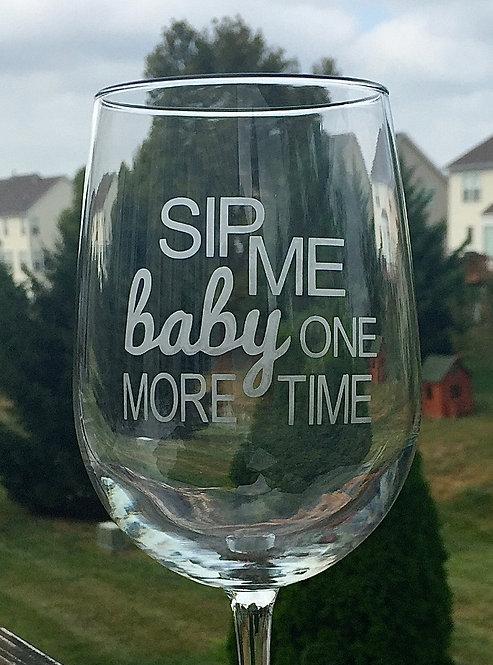 Sip me Baby...