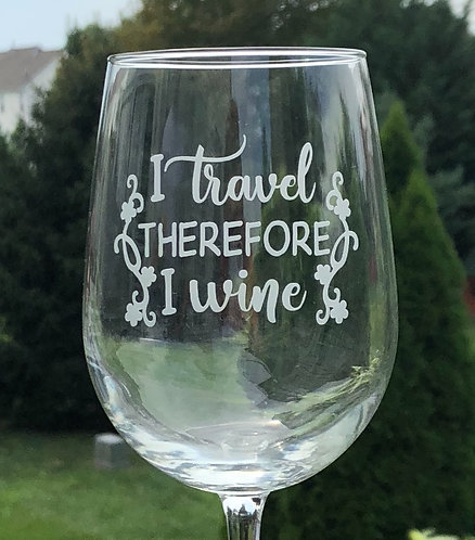 I travel therefore I wine