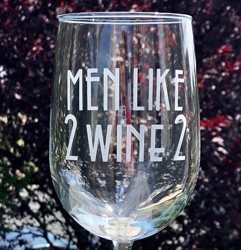 Men Like 2 WINE 2