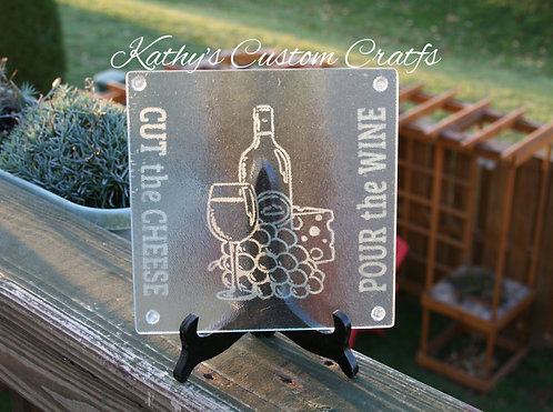 Cut the Cheese, Pour the Wine cutting board/trivet