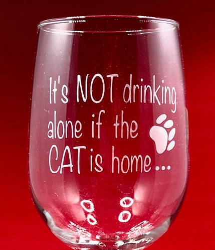 CAT - Its NOT drinking alone if...