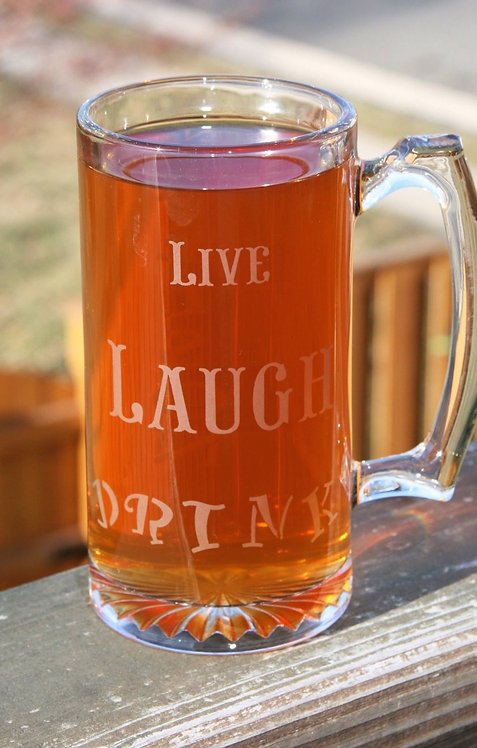 Live, Laugh, Drink