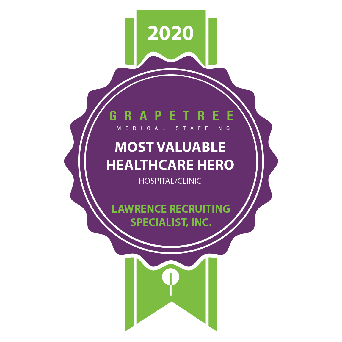 MOST VALUABLE HEALTHCARE HERO (HOSPITAL/CLINIC)  Lawrence Recruiting Specialists Inc.