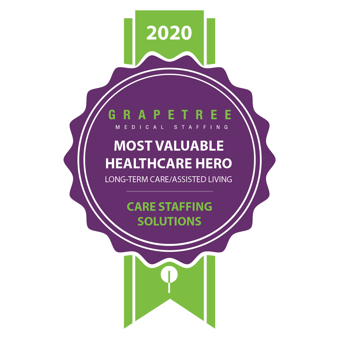 MOST VALUABLE HEALTHCARE HERO (LONG-TERM CARE/ASSISTED LIVING)  Care Staffing Solutions