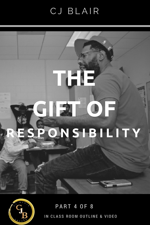 Part 4: The Gift of Responsibility PRE-ORDER