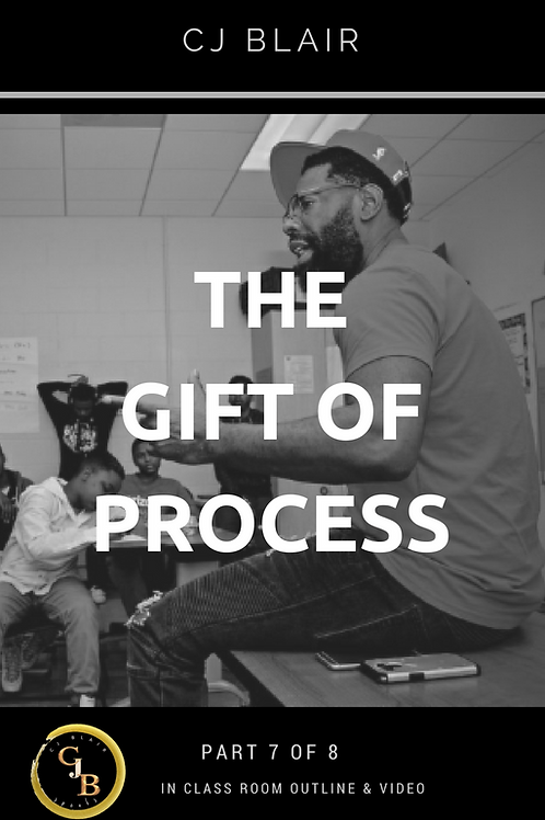 Part 8: The Gift of Process PRE-ORDER