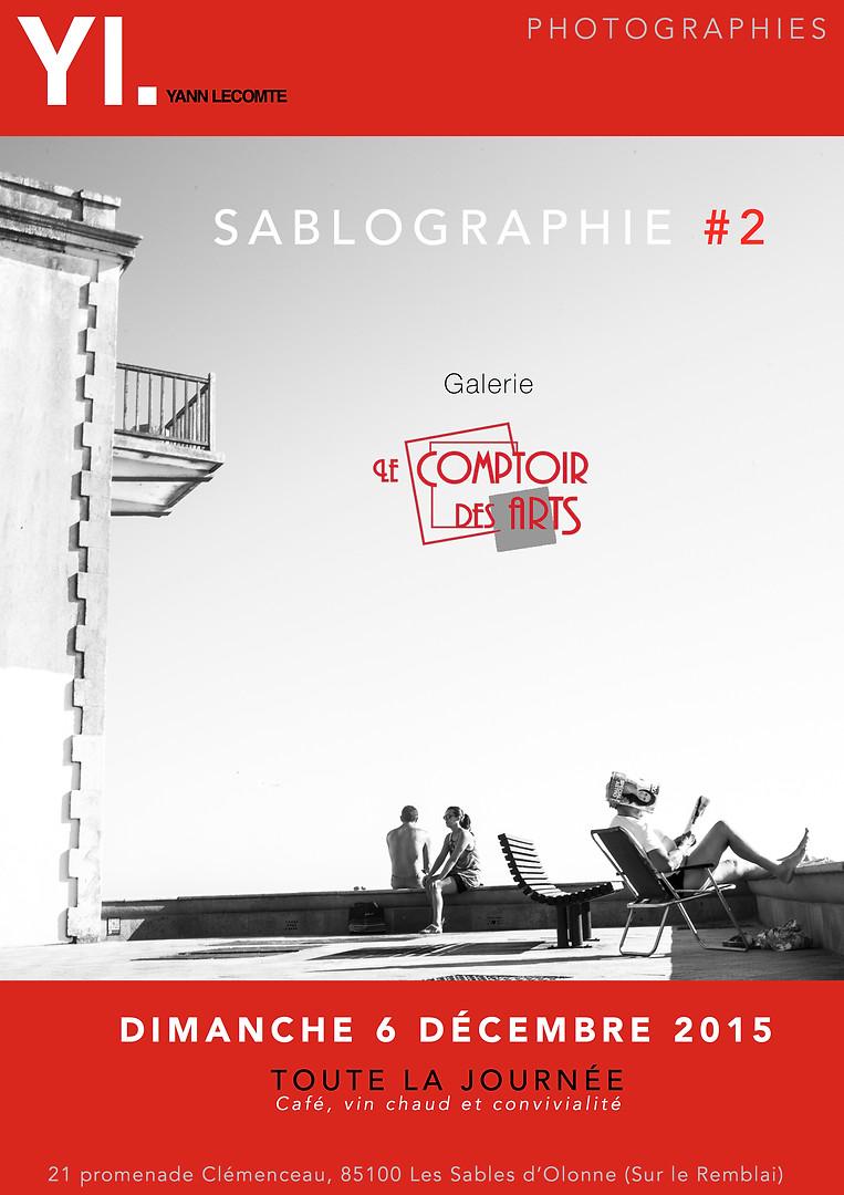Affiche Yann Lecomte photographie- sablographie #2-Exposition Comptoir des arts - Les sables d'Olonne.jpg