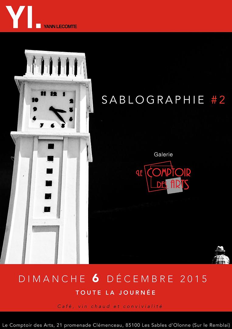 Affiche Yann Lecomte photographie- sablographie #2-Exposition Comptoir des arts - Les sables d'Olonne - RDV 2.jpg
