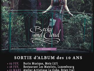 Concerts pour la sortie d'album de Becky & Cloud #13 à #19