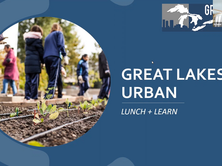 Great Lakes Urban's March 2021 Lunch + Learn