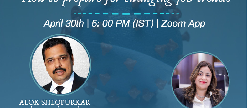 Webinar on HR skills amidst Covid : Learn how to prepare for an interview by Mr Alok Sheopurkar