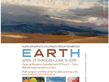 2019: Plein Air Artists Colorado Group Exhibition: Earth