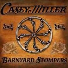 Casey Miller and the Barnyard Stompers CD