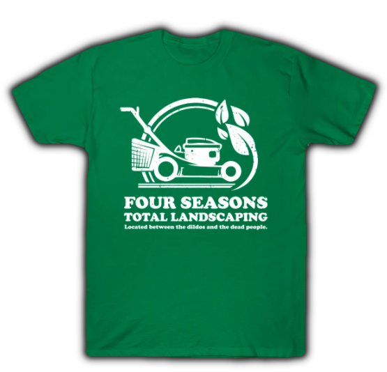 Four Seasons Total Landscaping T-Shirt