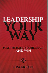 Leadership Your Way Book Kim Krisco Author