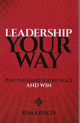 Leadership Your Way Book Kim Krisco Author